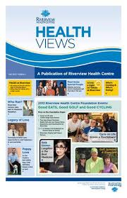 Riverview Health Centre Health Views Fall 2013 by Marty Fisher - issuu