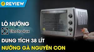 Lò nướng Electrolux 38 lít: dung tích lớn, nướng được gà nguyên con  (EOT38MXC) • Điện máy XANH - YouTube