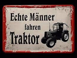 Blechschild Mit Spruch Echte Männer Fahren Traktor 20 X 30 Eur