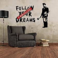 banksy follow your dreams wall sticker