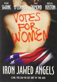 com iron jawed angels hilary swank s o connor com iron jawed angels hilary swank s o connor julia ormond anjelica huston patrick dempsey vera famiga laura fraser molly parker