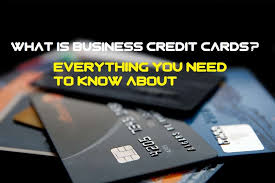 what is business credit cards everything you need to know