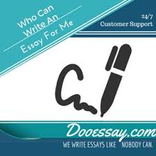 who can write my essays com according to my experience i am a professor at the university and i am working at m part time i can say that this is not just who can write my essays a