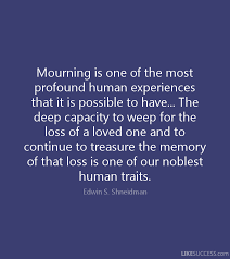 Mourning Quotes Mourning Quotes Glamorous Mourning A Loss Quotes Like Success 20