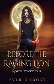 Before the Raging Lion by Frost, Everly - Amazon.ae