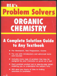 organic chemistry problem solver how to pass organic chemistry  organic chemistry problem solver
