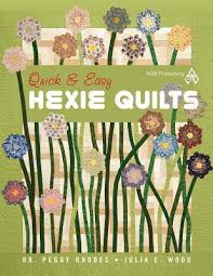 Quick & Easy Hexie Quilts by Peggy Rhodes