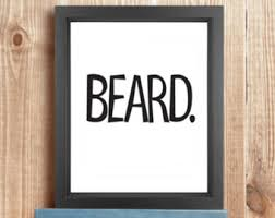 BEARD. | Giclée Print Modern Wall Art Typography Print Quote Poster Funny  Word Art Print
