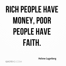 Helene Lagerberg Quotes QuoteHD Enchanting Quotes About The Rich And Poor