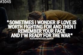 Quotes About Fighting For The One You Love Impressive Always Fight For The One You Love Lessons In Life Pinterest