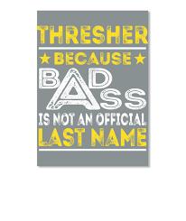 Thresher Badass Name Shirts