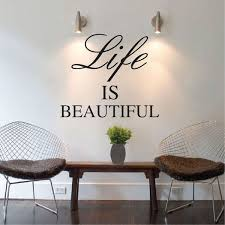Beautiful Wall Quotes Best of Life Is Beautiful Wall Quote TrendyWallDesigns