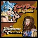 Telephone: The Remixes [All Partners Version]