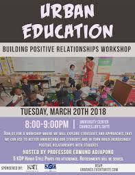 urban education round tables building positive relationships tuesday march 20th from 8 9pm in the chancellor s suite uc