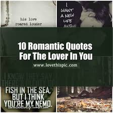 Quotes About Love Inspiration 48 Romantic Quotes For The Lover In You
