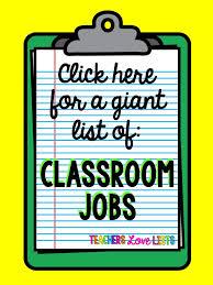 Classroom Jobs List Teachers Love Lists