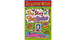 I'd read it if i were you. The Story Of Tracy Beaker Tracy Beaker 1 By Jacqueline Wilson