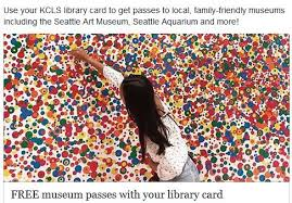 If you already have a library card from the kings county library, you do not need to complete the online form. Free Museum Passes With King County Library Card Allmomdoes