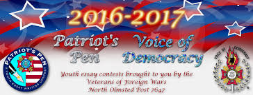 patriot s pen and voice of democracy essay contests 2016 2017 patriot s pen and voice of democracy essay contests north olmsted vfw post 7647