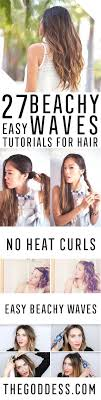 easy beachy waves tutorials for hair diy and easy step by step tutorial for short