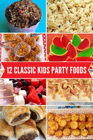 Looking for healthy kids party food? 12 Classic Kids Party Foods Easy To Make And Kid Approved