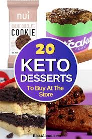 Looking for savory to sweet, we rounded up the best snacks for diabetics! 20 Keto Desserts To Buy At The Store For Your Sweet Tooth