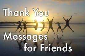 101+ Thank You Messages and Quotes for Friends | Holidappy