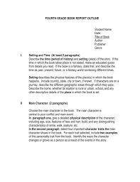 Book Report Outline College Level Fourth Grade Book Report Outline