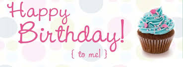 Image result for happy Bday to me image