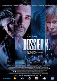 Dossier K. (Film, 2009) - MovieMeter.nl