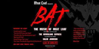 "<b>Meat Loaf</b> Presents: ""BAT: The Greatest <b>Hits</b> of <b>Meat Loaf</b>"" Tickets ..."