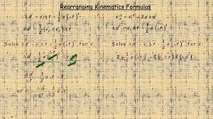 rearranging kinematics formulas