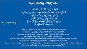 Dilansir dari laman nu online, shalawat nariyah merupakan salah satu shalawat yang mustajab. Teks Sholawat Nariyah Dan Keutamannya Benarkah Sholawat Nariyah Sesat Beritaislam Org