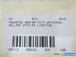 magnetek 828 br tc p universal ballast 277v ac lighting d268101 com scientific