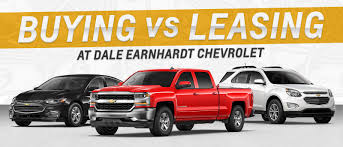 Buy Vs Lease A Car Buying Vs Leasing A New Vehicle Earnhardt Chevrolet