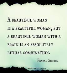 Brain And Beauty Quotes