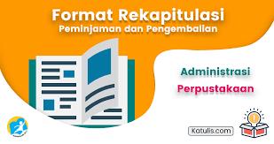 Aplikasi rapor kelas 3 sd semester 2 k13 revisi tahun 2021. Rekapitulasi Peminjaman Buku Perpustakaan Dan Pengembalian Katulis