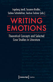 Writing Emotions Theoretical Concepts And Selected Case Studies In