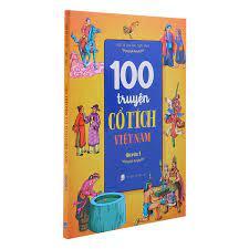 100 Truyện Cổ Tích Việt Nam Quyển 3 | Nhà sách Fahasa