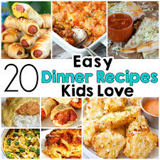 dinner recipes for kids. Exellent Recipes 20 Easy Dinner Recipes That Kids Love With For E