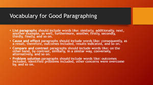 writing an effective essay a tutorial examples ppt vocabulary for good paragraphing list paragraphs should include words like similarly additionally next