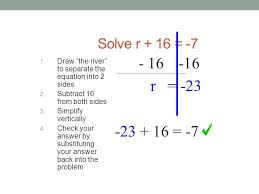 one step equations solve r 16 7 to solve you must get