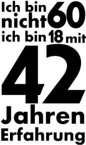 60 Geburtstagsshirt Ich Bin Nicht 60 Gebuertsdaag An Aner Fester
