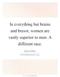 Beauty Brains And Brawn Quotes