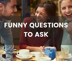 What Do You Do For Fun Interview Question Funny Questions To Ask Get Ready For A Hilarious Conversation