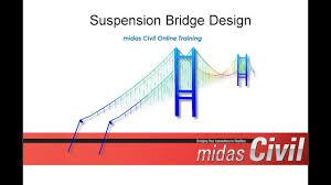 Suspension Bridge Model Design Suspension Bridge Design Midas Civil Online Training
