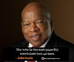 40 Vote Quotes To Enlighten Your Mind SayingImages Gorgeous John Lewis Quotes