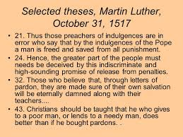 the reformation and counter reformation luther calvin henry viii  4 martin luther 95 theses protesting the of indulgences