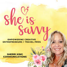 She is Savvy - Empowering Creative Entrepreneurs & Travel Pros