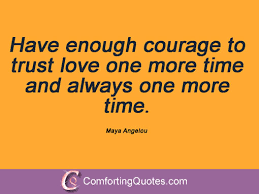 Maya Angelou Love Quotes 51 Wonderful Famous Maya Angelou Love Quotes ComfortingQuotes